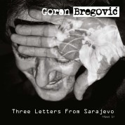 Goran Bregovic: Three Letters from Sarajevo - CD