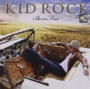 Kid Rock: Born Free - CD
