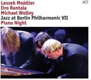 Leszek Mozdzer, Iiro Rantala, Michael Wollny: Jazz at Berlin Philharmonic VII: Piano Night - Plak