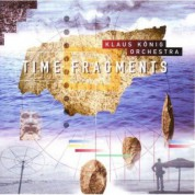 Klaus König Orchestra: Time Fragments - CD
