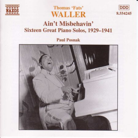 Paul Posnak: Waller: 16 Great Piano Solos, 1929-1941, Transcribed by Paul Posnak - CD