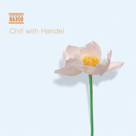 Çeşitli Sanatçılar: Chill With Handel - CD