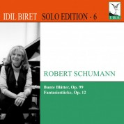 Idil Biret Solo Edition, Vol. 6 - CD