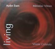 Aydın Esen: Living - CD