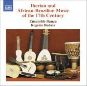 Iberian And African-Brazilian Music Of The 17th Century - CD