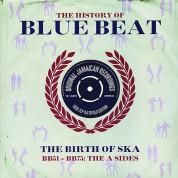 Çeşitli Sanatçılar: The History Of Blue Beat - The Birth Of Ska BB51 - BB75 A Sides - Plak