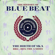 Çeşitli Sanatçılar: The History Of Blue Beat - The Birth Of Ska BB51 - BB75 A Sides - Plak