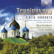 Ilya Grubert, Moscow Philharmonic Orchestra, Vassily Sinaisky: Tchaikovsky: Complete Music for Violin and Orchestra - CD