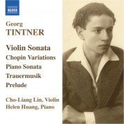 Helen Huang: Tintner: Violin Sonata / Variations On A Theme of Chopin / Piano Sonata / Trauermusik - CD