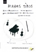 Elena Bashkirova, Wenzel Fuchs, Boris Pergamenschikow, Dietmar Schwalke, Maxim Vengerov: Brahms: Trios - DVD