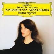 Martha Argerich: Schumann: Kinderszenen Op.15 & Kreisleriana Op.16 - Plak
