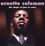 Ornette Coleman: The Shape Of Jazz To Come - Plak