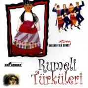Çeşitli Sanatçılar: Rumeli Türküleri - 1 - CD
