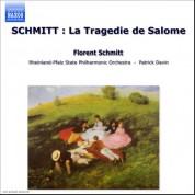 Schmitt: Tragedie De Salome (La) - CD