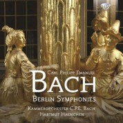 Klaus Kirbach, Kammerorchester Carl Philipp Emanuel Bach, Hartmut Haenchen: C.P.E. Bach: Berlin Symphonies - CD