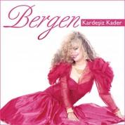Bergen: Kardeşiz Kader - CD