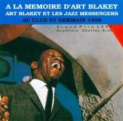 Art Blakey & The Jazz Messengers: Au Club St Germain 1958 - CD