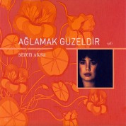 Sezen Aksu: Ağlamak Güzeldir - CD