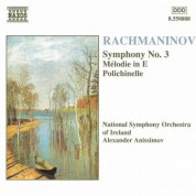 Rachmaninov: Symphony No. 3 / Melodie in E / Polichinelle - CD