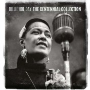 Billie Holiday: The Centennial Collection - CD