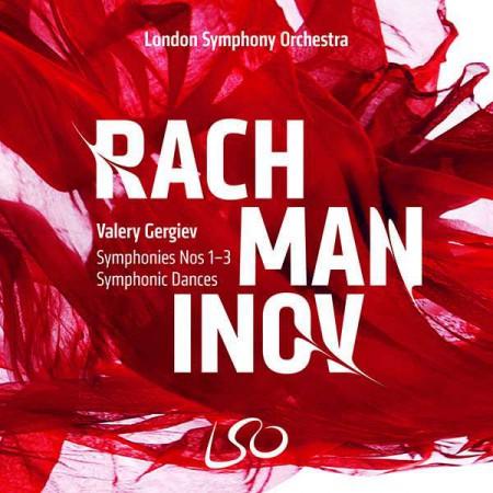 Valery Gergiev, London Symphony Orchestra: Rachmaninov: Symphony No. 1-3, Symphonic Dances - SACD