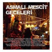 Çeşitli Sanatçılar: Asmalı Mescit Geceleri - CD