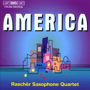 Rascher Saxophone Quartet: America - Music for Saxophone Quartet - CD