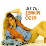 Zerrin Özer: İşte Ben... - CD