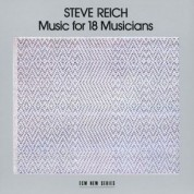 Steve Reich and Musicians: Steve Reich: Music For 18 Musician - CD