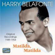 Harry Belafonte: Matilda, Matilda (Original Recordings 1949-1954) - CD