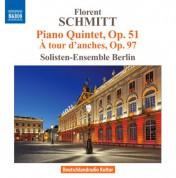 Berlin Soloists Ensemble: Schmitt: Piano Quintet - A tour d'anches - CD