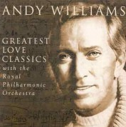 Andy Williams: Greatest Love Classics With The Royal Philharmonic Orchestra - CD