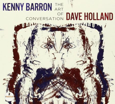Kenny Barron, Dave Holland: The Art Of Conversation - CD