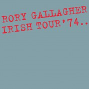 Rory Gallagher: Irish Tour '74 =Expanded= - Plak