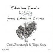 Cavit Murtezaoğlu, Feryal Öney: Tebriz'den Toros'a - CD