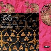 Borusan Istanbul Philharmonic Orchestra: Respighi, Hindemith, Schmitt - CD
