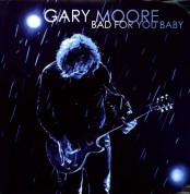 Gary Moore: Bad For You Baby - Plak