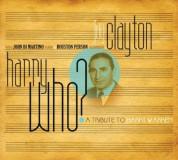 Jay Clayton: Harry Who? A Tribute to Harry Warren - CD
