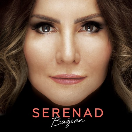 Serenad Bağcan: Serenad - CD
