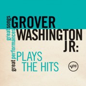 Grover Washington, Jr.: Plays the Hits: Great Songs/Great Performances - CD