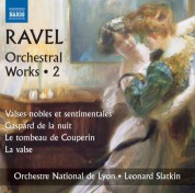Lyon National Orchestra, Leonard Slatkin: Ravel: Orchestral Works, Vol. 2 - CD