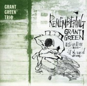 Grant Green: Remembering Grant Green + 4 Bonus Tracks - CD