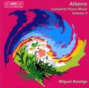 Miguel Baselga: Albéniz: Complete Piano Music, Vol. 3 - CD