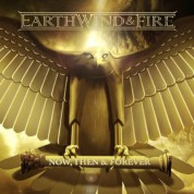 Earth, Wind & Fire: Now, Then & Forever - CD