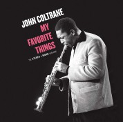 John Coltrane: My Favorite Things (The Stereo & Mono Versions) - Plak