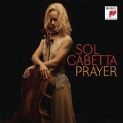 Sol Gabetta: Prayer - CD
