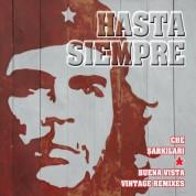 Çeşitli Sanatçılar: Hasta Siempre ve Che Şarkıları & Buena Vista Vintage Remixes - CD
