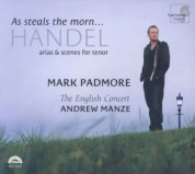 Mark Padmore, The English Concert, Andrew Manze: Handel: 'As steals the morn' - CD
