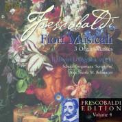 Roberto Loreggian, Schola Gregoriana choir, Dom Nicola M. Bellinazzo: Frescobaldi Edition Vol. 4 - Fiori Musicali, 3 Organ Masses - CD