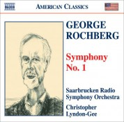Christopher Lyndon-Gee: Rochberg: Symphony No. 1 - CD
